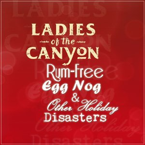 Rum-Free Egg Nog Other Holiday Disasters