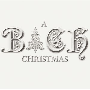 The Bach Christmas Experience