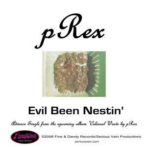 Evil Been Nestin