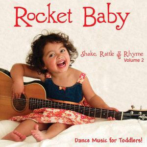 Rocket Baby - Shake, Rattle & Rhyme Volume 2