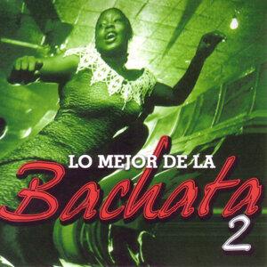 Lo Mejor De La Bachata Vol. 2