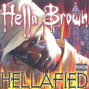 Hellafied