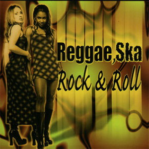 Reggae, Ska (Rock & Roll)
