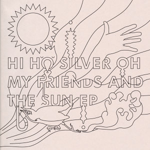 My Friends And The Sun EP