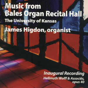 Music From the Bales Organ Recital Hall