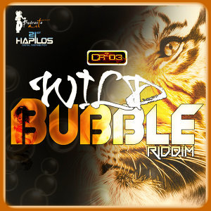 Wild Bubble Riddim