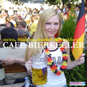 Café Bierkeller - Steins, Fräuleins, Football & Frankfurters