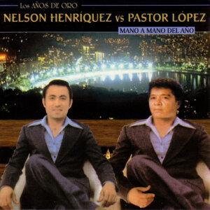 Nelson Henríquez Vs. Pastor López