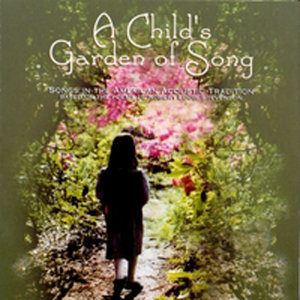 A Child's Garden of Song
