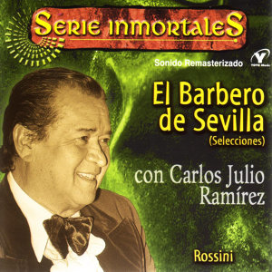 Serie Inmortales - El Barbero De Sevilla - Rossini