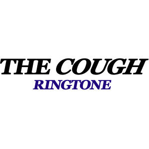 The COUGH Ringtone