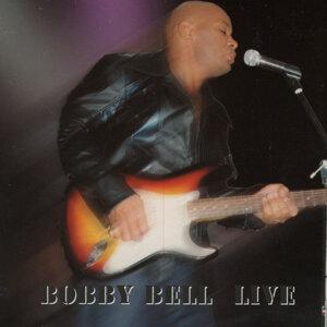 Bobby Bell Live