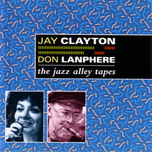 The Jazz Alley Tapes
