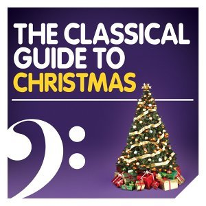 The Classical Guide to Christmas
