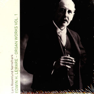 Edwin H. Lemare - Organ Works Vol. 1