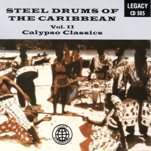 Steel Drums Of The Caribbean Vol 2 - Calypso Classics