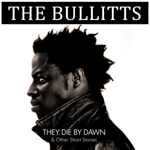 They Die By Dawn & Other Short Stories...