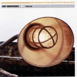 Hey Mercedes EP