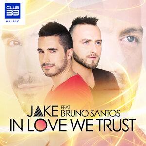 In Love We Trust [feat. Bruno Santos] - Radio Edit