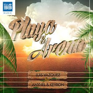 Playa y Arena [feat. Anyhel & Keyron] - Radio Edit