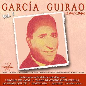 Garcia Guirao, Vol. 1 - 1942 - 1946 Remastered