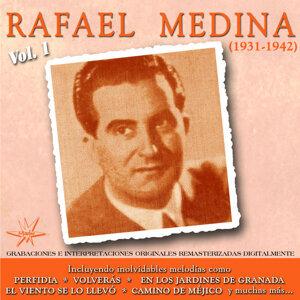 Rafael Medina, Vol. 1 - 1931 - 1942 Remastered