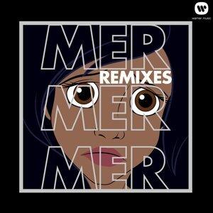 Mer mer mer - Remixes