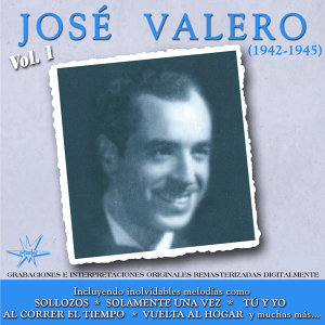 José Valero, Vol. 1 - 1942 - 1945 Remastered