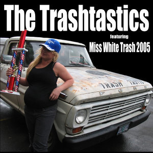 The Trashtastics
