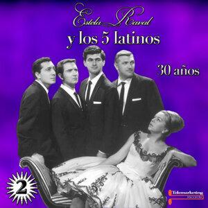 Estela Raval y Los 5 Latinos, 30 Anos Vol. 2  (Live)
