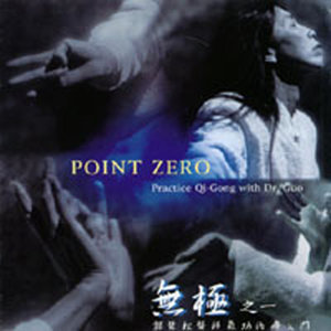 Point Zero- Practice Qi-Gong With Dr. Guo