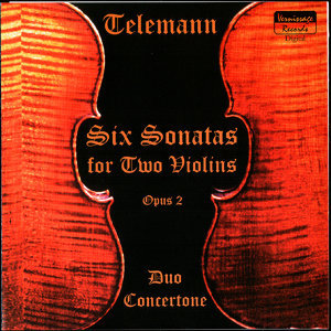 Georg Philipp Telemann, Six Sonatas for Two Violins, Op. 2