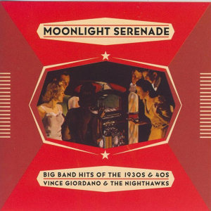 Moonlight Serenade, Hits of the 30's & 40's