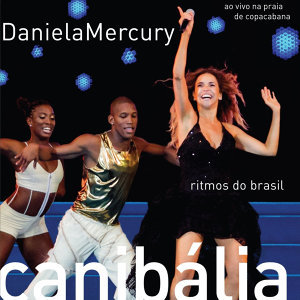 Canibália - Ritmos do Brasil (ao Vivo Na Praia de Copacabana)