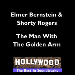 Hollywood - Man With The Golden Arm