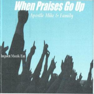 When Praises Go Up