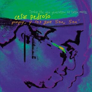 Pupy y Los Que Son, son - Cesar Pedroso Pupy y Los Que Son Son