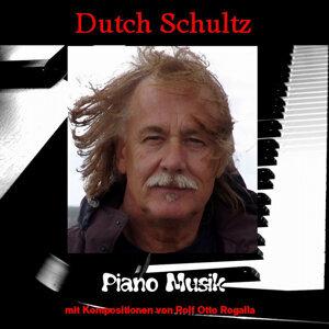Dutch Schultz Piano Musik