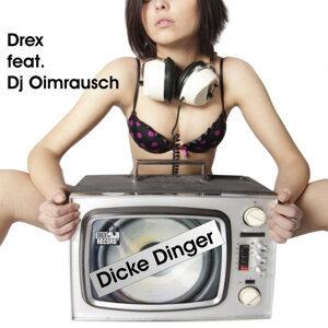 Dicke Dinger [Feat. Dj Oimrausch]