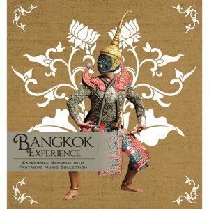 Bangkok Experience (曼谷迷蹤)