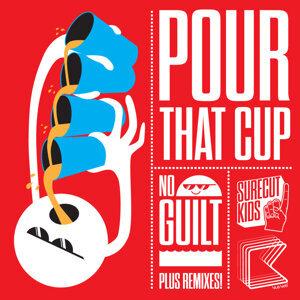 Pour That Cup