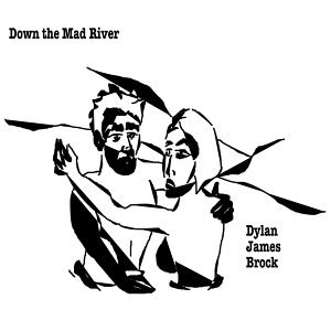 Down the Mad River