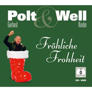 Fröhliche Frohheit - Weihnachten mit Gerhard Polt und der Familie Well