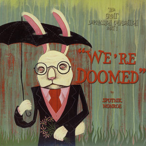 """We're Doomed"" The Great Depression Celebration Part 1"