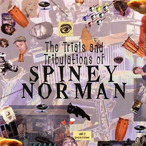 The Trials and Tribulations Of Spiney Norman