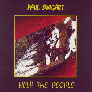Paul Swigart: Help the People