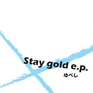 Stay gold e.p.