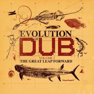 Evolution Of Dub Vol 2-The Great Leap Forward