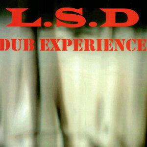 L.S.D DUB EXPERIENCE