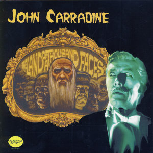 John Carradine - Land Of A Thousand Faces